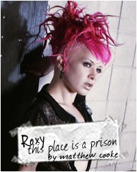 gods girls roxy contin this place is a prison